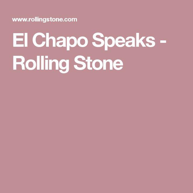 El Chapo Speaks - Rolling Stone