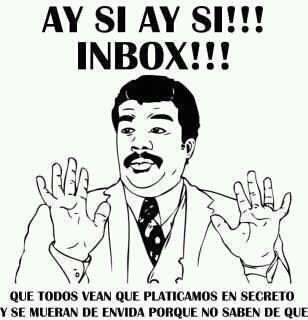 INBOX. Pendejadas!