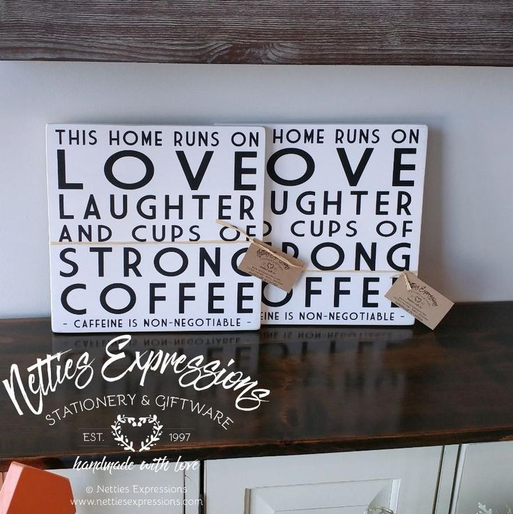 This home runs on love laughter and cups of strong coffee 12x12 Wood Sign
