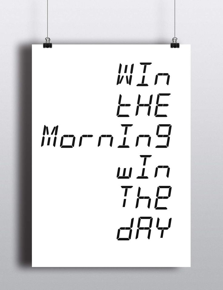 Win The Morning Win The Day | Digital Download | Fine Art Print
