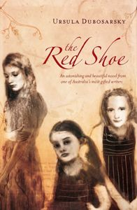 Unit of work for Year 10 by Josie McKinnon and Rosie Kerin on The Red Shoe by Ursula Dubosarsky
