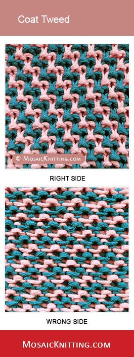 Mosaic Knitting. The Coat Tweed stitch - An excellent choice for colorwork projects.