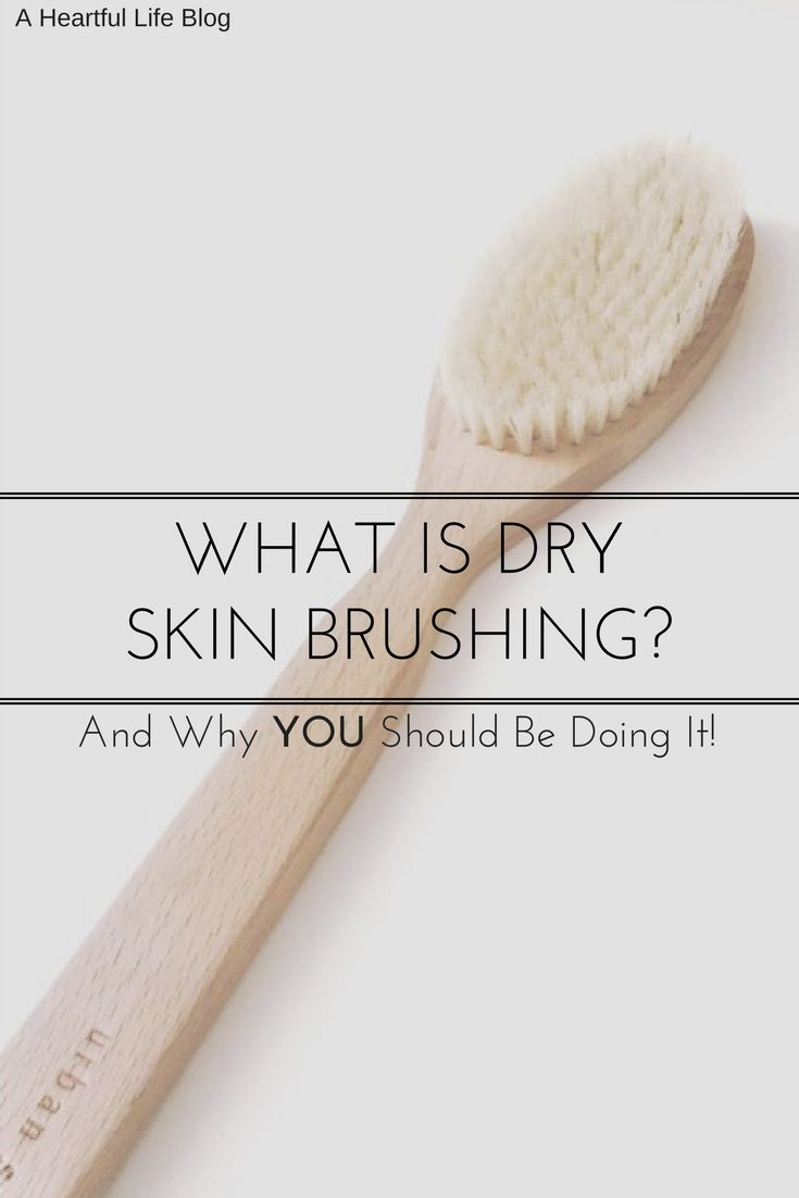 How to Dry Skin Brush | Get Rid of Cellulite Naturally | Get Glowing Skin Naturally || A Heartful Life Blog