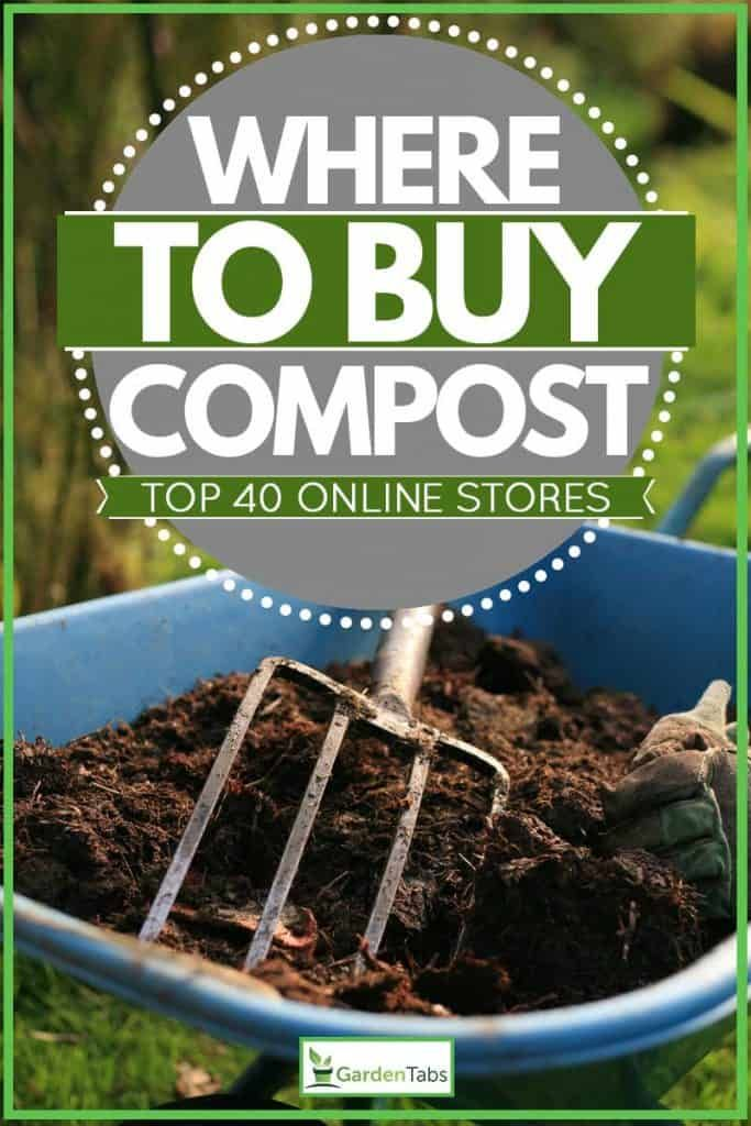 Where To Buy Compost Top 40 Online Stores Article By Gardentabs Com Garden Gardening Gardendesign Gardenideas Garde Buy Compost Compost Organic Compost