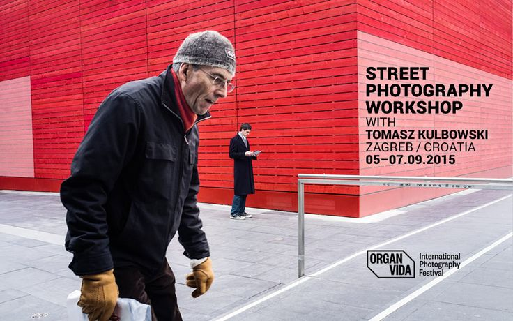 Join me for a 3-day Street Photography Workshop - part of the Organ Vida International Photography Festival in Zagreb, Croatia! More details and registration: http://bit.ly/1DWMZ16