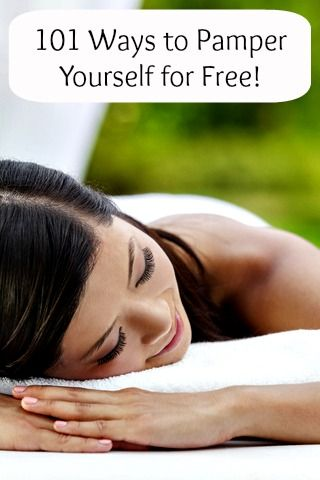 101 Ways to Pamper Yourself for Free! I'm going to try to at least 1 of these a day! SuperCouponLady.com
