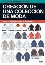 Creación de una colección de moda: Elinor Renfrew/ Colin Renfrew
