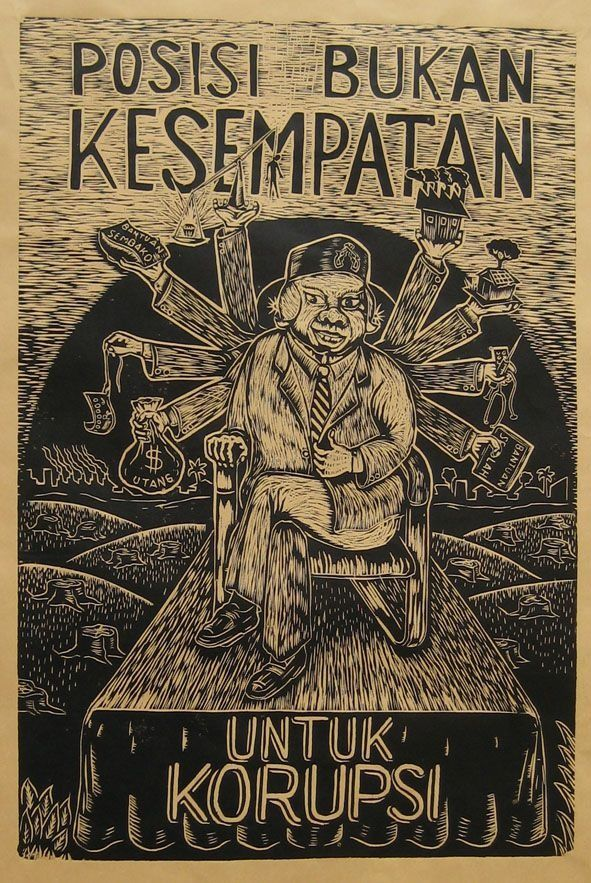 """A Position is Not an Opportunity for Corruption"", Woodprint on Paper, 2009 Taring Padi Election series, Djuwadi."