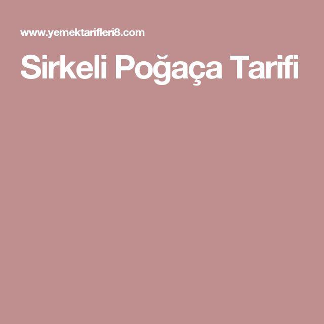 Sirkeli Poğaça Tarifi