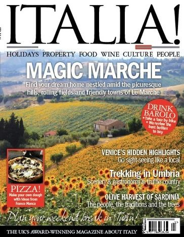 Le Marche on ITALIA Magazine: holidays, property, food, wine, Culture, People