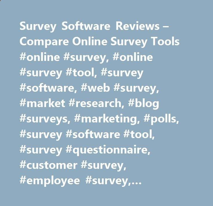 Survey Software Reviews – Compare Online Survey Tools #online #survey, #online #survey #tool, #survey #software, #web #survey, #market #research, #blog #surveys, #marketing, #polls, #survey #software #tool, #survey #questionnaire, #customer #survey, #employee #survey, #satisfaction #survey, #online #forms, #survey #questions, #survey #news, #survey #software #directory, #survey #blog south-sudan.nef2.... # November 3, 2015 / Last updated. November 3, 2015 survey-reviews.net Online Surv...
