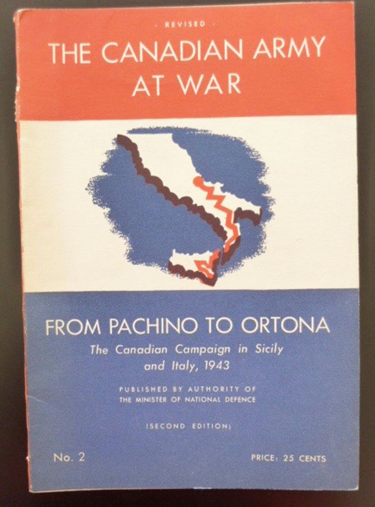 From Pachino To Ortona Canadian Army At War No 2 1943 Italy WWII 2nd World War