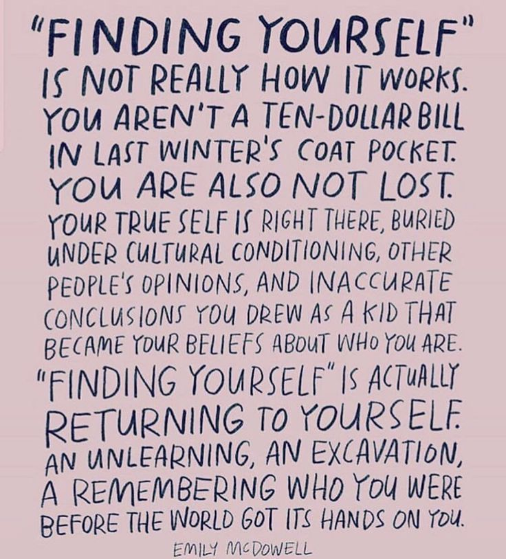 Finding Yourself True Self Inner Being Higher Self Remember Who You Are Emily Mcdowell Quote Inspiration Intuition Empo Words Inspirational Quotes Wise Words