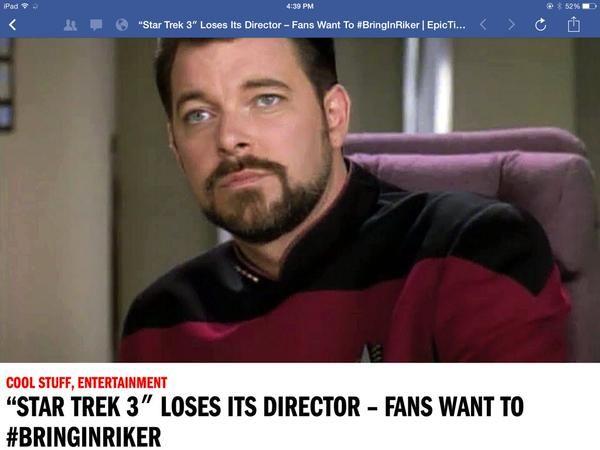 Johnathan Frakes to direct the next Star Trek movie? Yes please! #BringInRiker
