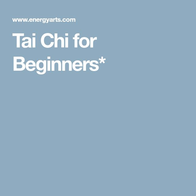 Tai Chi for Beginners*