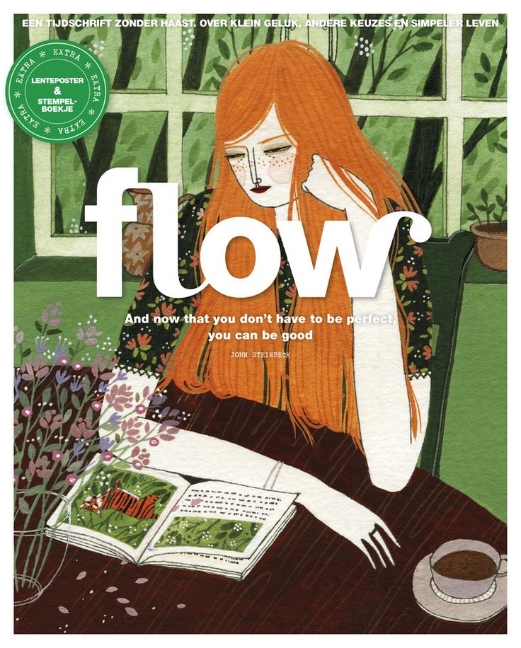 Flow 2016 - 2 And now that you don't have to be perfect, you can be good. John Steinbeck.