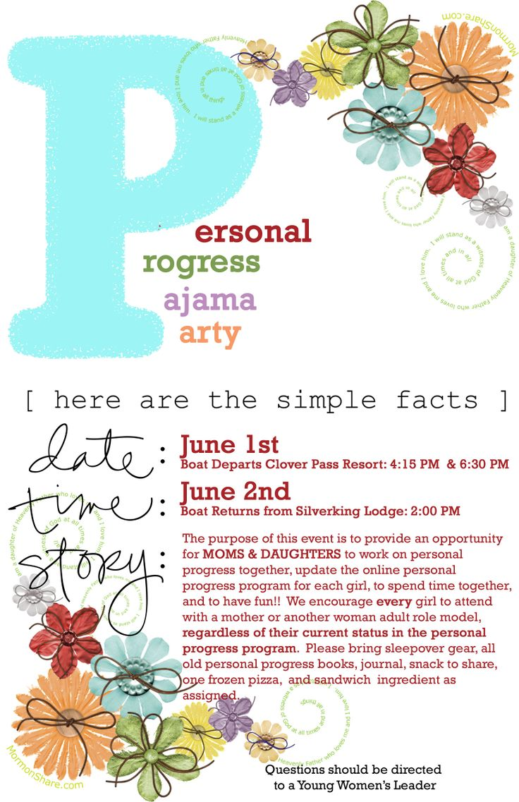 Personal Progress Pajama Party for Mom's and daughters; with the sole purpose of providing an opportunity for mother's and daughters to work on personal progress, set goals, and spend time together.
