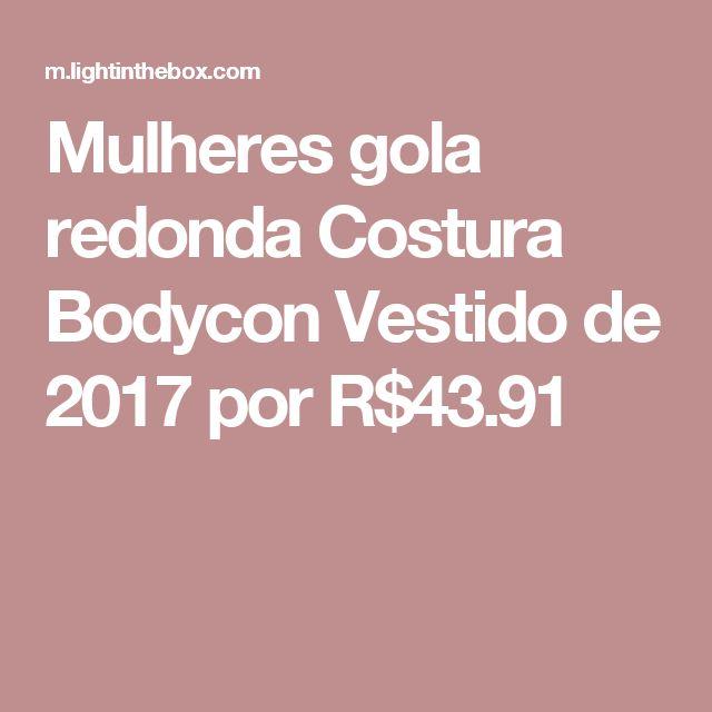 Mulheres gola redonda Costura Bodycon Vestido de 2017 por R$43.91