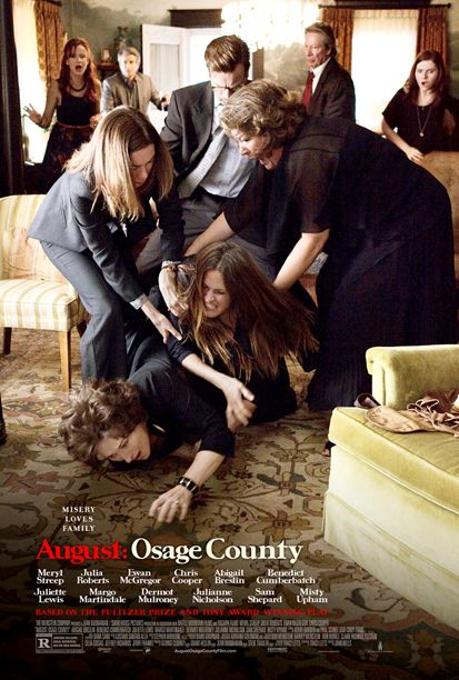Watch this: August-Osage-County. About a dysfunctional-family. Meryl Streep is MY VERY MOST fav actress.