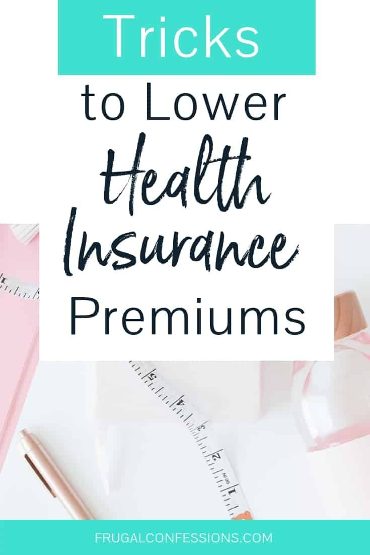 How To Save Money On Health Insurance Premiums Affordable Health Insurance Health Insurance Cost Health Insurance