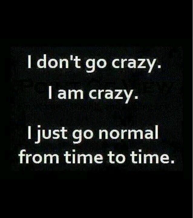 Pinterest Crazy Quotes: Best 25+ Going Crazy Quotes Ideas On Pinterest