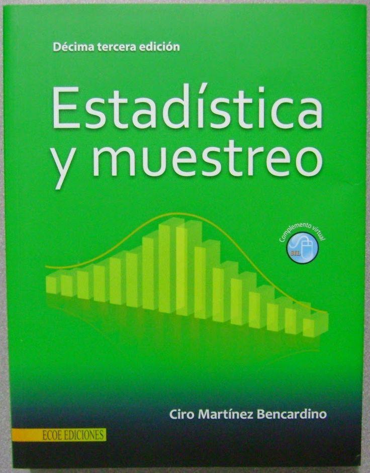 ACTUALIZACIÓN !! - Estadística y muestreo – Ciro Martinez Bencardino – PDF – Español  http://helpbookhn.blogspot.com/2014/07/estadistica-y-muestreo-ciro-martinez-bencardino.html