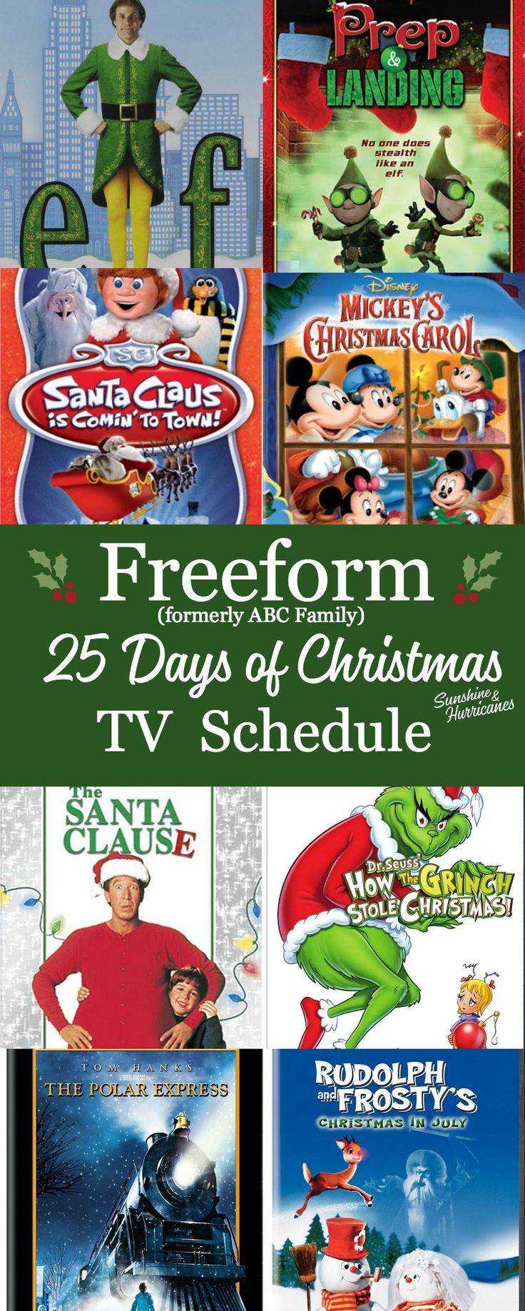 The Freeform 25 Days of Christmas Schedule, formerly known as ABC Family is now the Freeform Schedule for all your holiday favorites - Christmas TV specials and Christmas Movies for whole family via @sunandhurricane