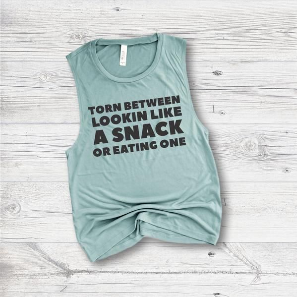 Funny Workout Tank – Lookin Like a Snack