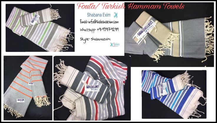 Cotton turkish towels fouta towels hammam towels   Shabana Exports & Imports Mr. Iftikhar Anjum ia@shabanaexim.com whatsapp-+919891792919 skype-shabanaexim www.shabanaexim.com www.shabanaexim.trustpass.alibaba.com