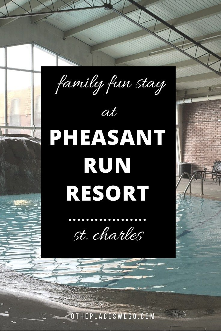 A review of the Pheasant Run Resort