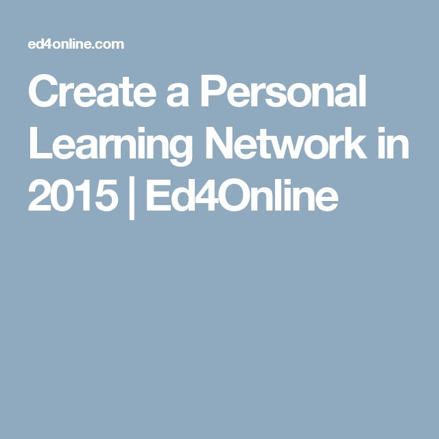Create a Personal Learning Network in 2015 | Ed4Online