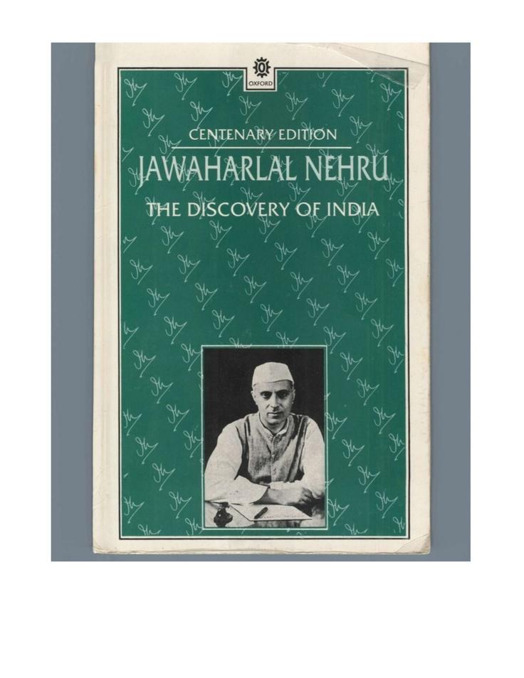 discovery-ofindiabyjawaharlalnehru by sanjaybhatt0330 via Slideshare