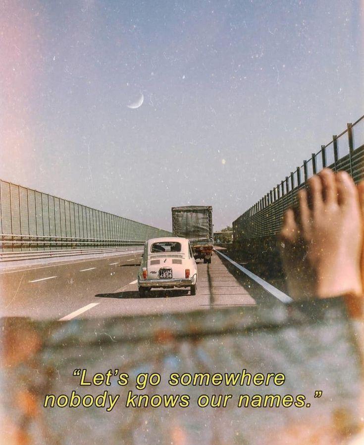 Lass uns irgendwohin gehen, wo niemand unsere Namen kennt … *