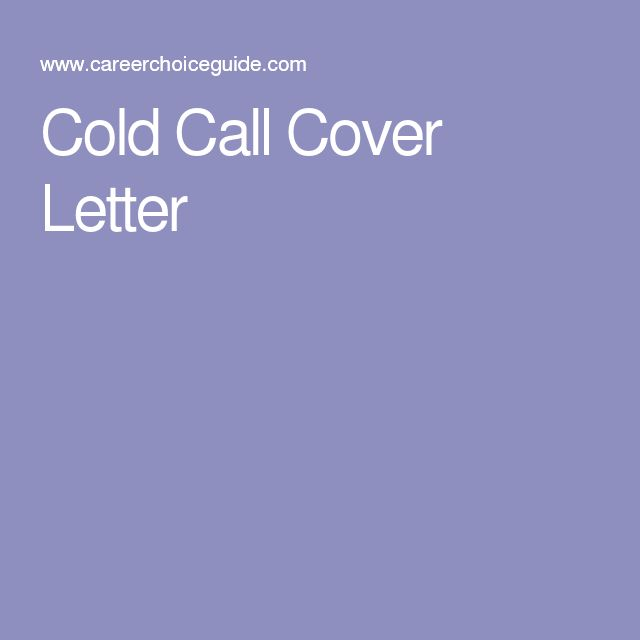Cold Call Cover Letter Job Search Pinterest - cold contact cover letter