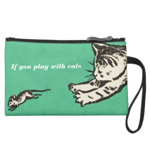 """""""If you play with cats, expect to be scratched"""" suede wristlet wallet - $40.95 Made by Bagettes / Design: Fluxionist"""