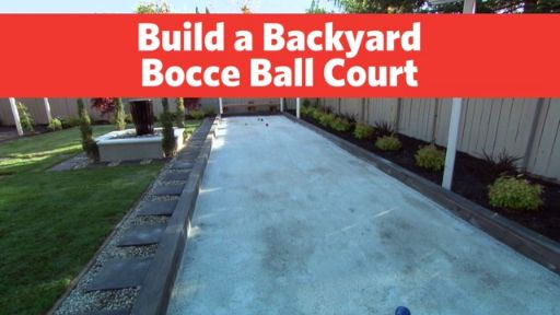 build a backyard bocce ball court