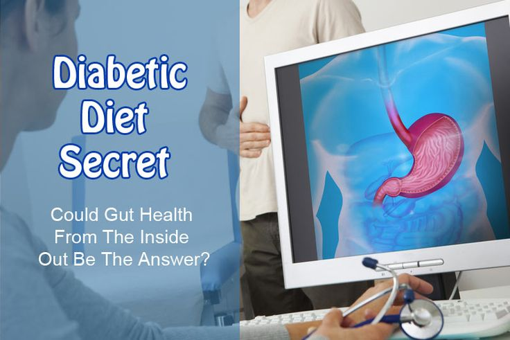 Diabetic Diet Secret: Could Gut Health From The Inside Out Be The Answer?