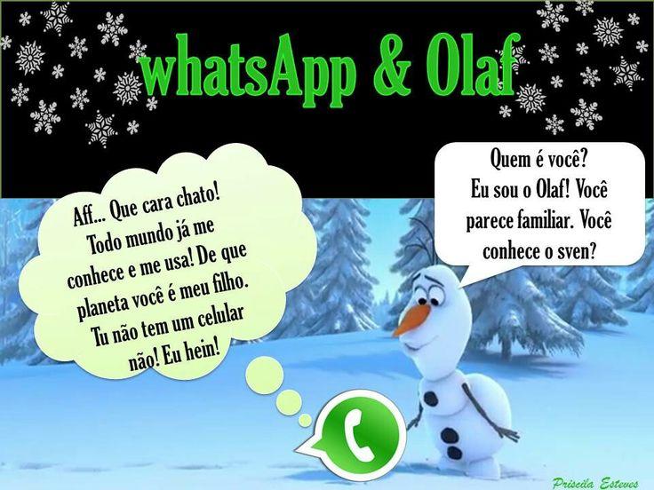 Se você não usa o a whatsApp para os seus negócios comece a usar e alavanque as suas vendas. Não fique que nem o Olaf!
