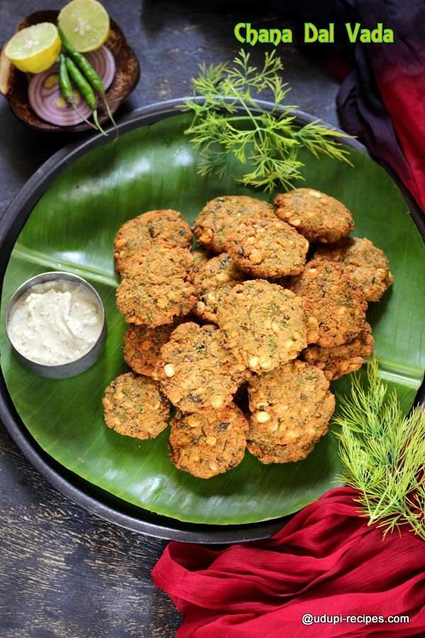 Chana dal vada : Delicious can be simple and easy. Ample amount of dill, curry and coriander leaves keep the snack green-y and yummy. Recipe with tips and tricks to keep the snack crispy.