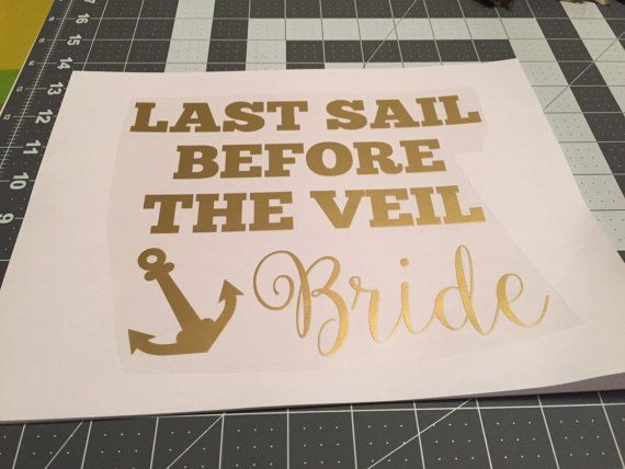 Someone is getting married and its time for a vacation to party in her honor! We have created a line of matching decals designed specifically for a bachelorette cruise to let the whole ship know what youre there to celebrate. This heat transfer vinyl decal is designed for a cruise in honor of the bride to be - it can add the perfect touch to the Bridal Partys outfit for the bachelorette cruise or bachelorette party! This decal says Last Sail before the Veil in a chic font with an anchor…