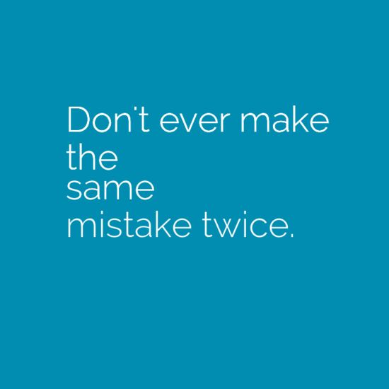 Making The Same Mistake Twice Quotes: 17 Best Relationship Mistake Quotes On Pinterest