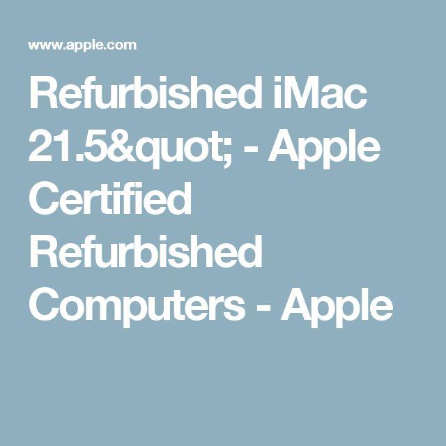 "Refurbished iMac 21.5"" - Apple Certified Refurbished Computers - Apple"