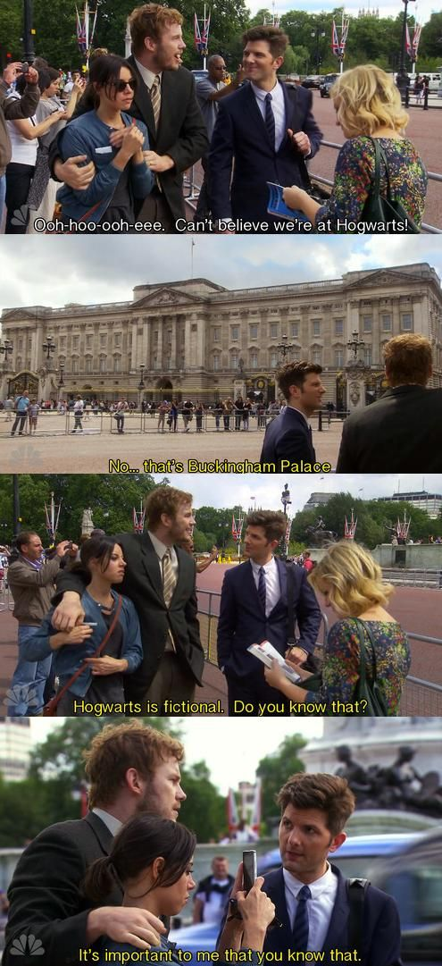 """Parks and Recreation Season Six Episode 1: London. """"Hogwarts is fictional. Do you know that? It's important to me that you know that."""""""