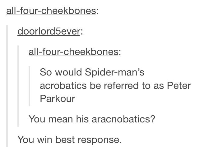 Spider-Man's arachnobatics shall be referred to as Peter Parkour