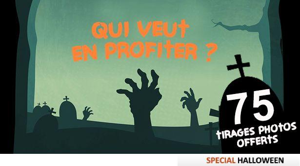 Offre Halloween : 75 tirages offerts