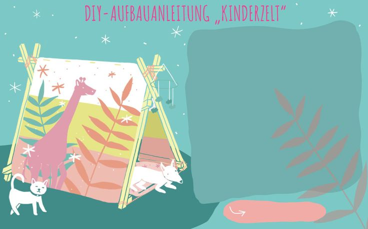 "DIY–Aufbauanleitung ""Kinderzelt"""