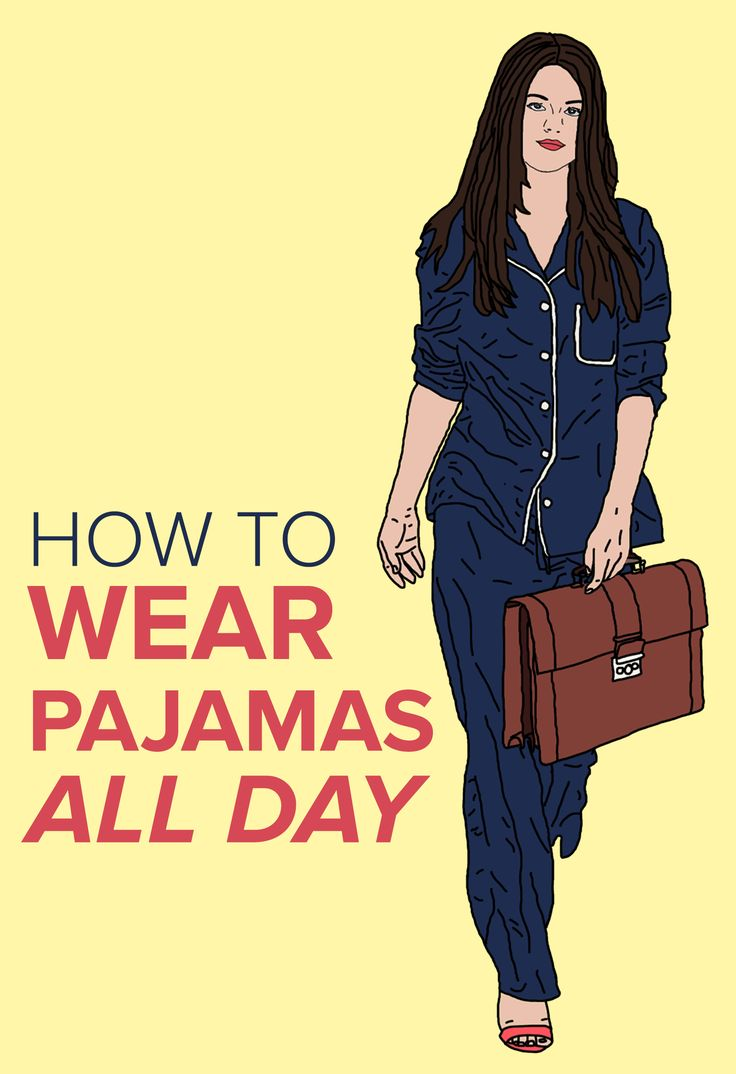 Want to wear pajamas all day? Here's how you can do it. From work to a night out to errands on the weekend, pajamas are a trendy look for all occasions.