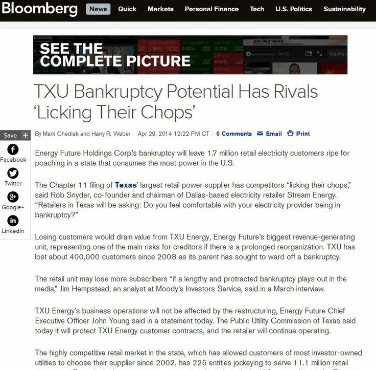 "TXU Bankruptcy Potential Has Rivals ""Licking Their Chops"" is the headline on Bloomberg's website in April 2014.  http://www.bloomberg.com/news/2014-04-29/txu-bankruptcy-potential-has-rivals-licking-their-chops-.html"