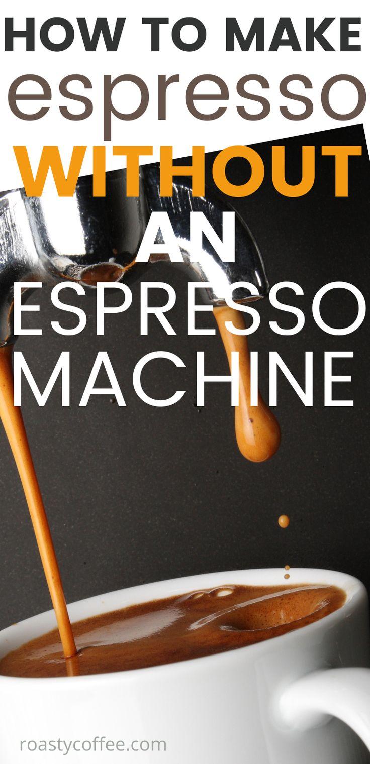 How to make espresso without an espresso machine coffee