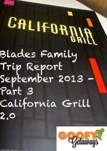 California Grill Review September Blades Trip Report!